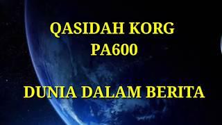 DUNIA DALAM BERITA Cover Qasidah KORG pa600