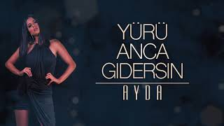 AYDA - Yürü Anca Gidersin 2018 Yıldız Tilbe Cover (prod. by sermet agartan)