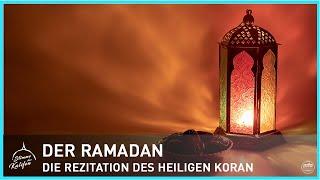 Der Ramadan - Mit welcher Haltung soll der Heilige Koran rezitiert werden? 1/2 | Stimme des Kalifen