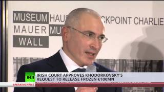 Irish court rules to release 5mn in frozen Khodorkovsky funds case