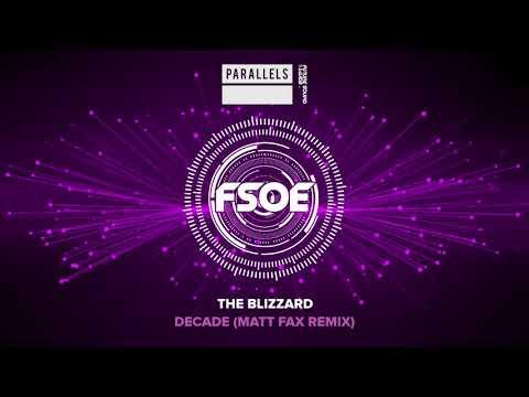 The Blizzard - Decade (Matt Fax Remix)