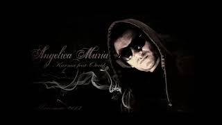 KARMA - Angelica Maria ft Ovek
