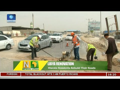 Misrata Residents Rebuild Their Roads | Network Africa |