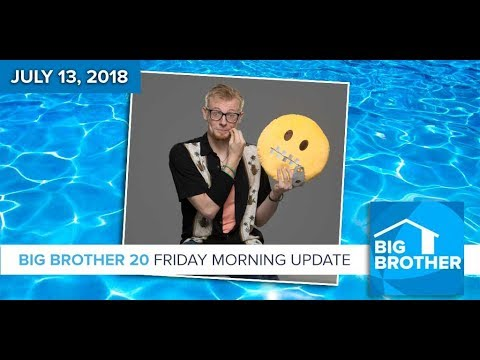 Big Brother 20 | Friday Morning Update, July 13