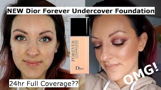 NEW Dior forever undercover foundation review and wear test