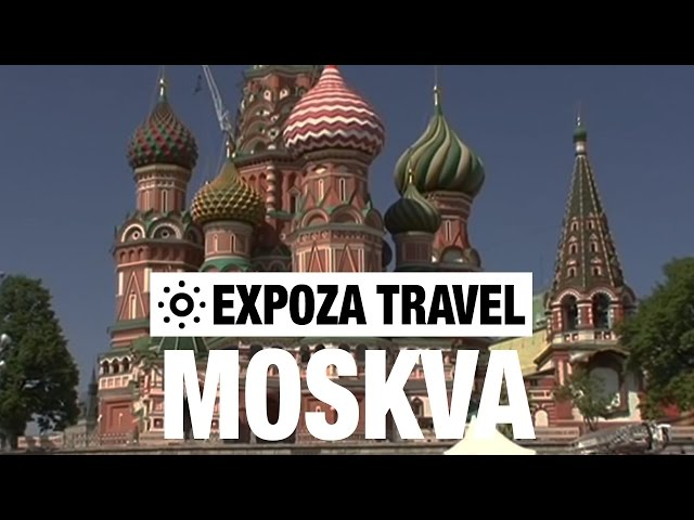 Moskva Travel Video Guide Travel Video