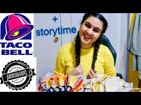 TACO BELL MUKBANG + STORYTIME    HE CHEATED ON ME AND HAD A KID