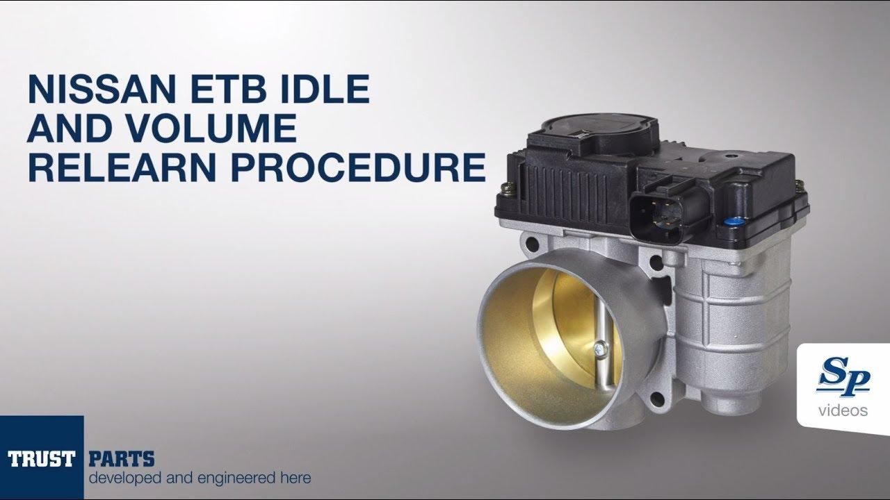 NISSAN ETB idle and volume relearn procedure