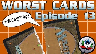 mtg – the worst magic the gathering cards ever printed – episode 13
