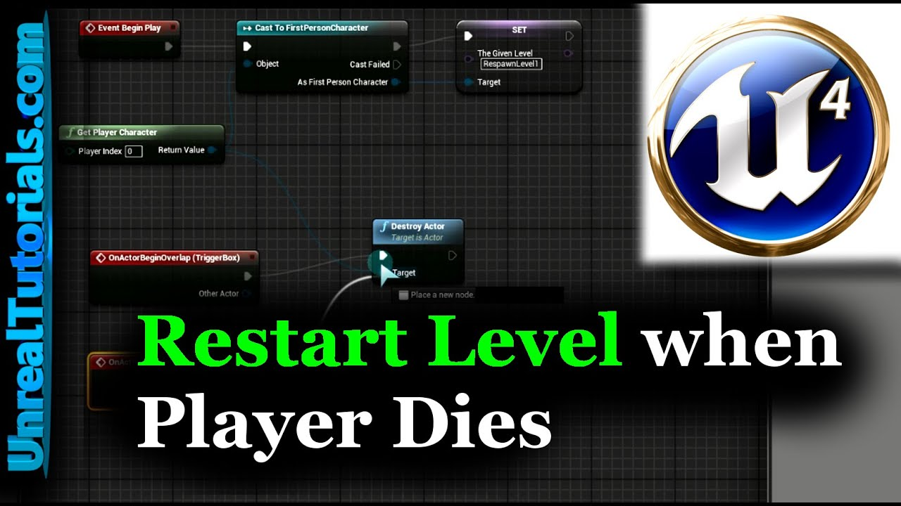 UE4 Tutorial - Restart Level when Player Dies