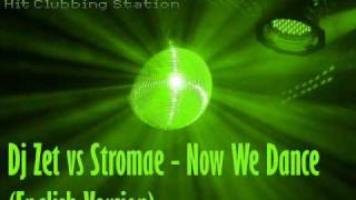 Dj Zet vs Stromae - Now We Dance (English Version)