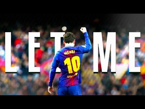 Lionel Messi - Let Me Ft. Zayn Malik ● Skills & Goals ● 2017/2018 | HD