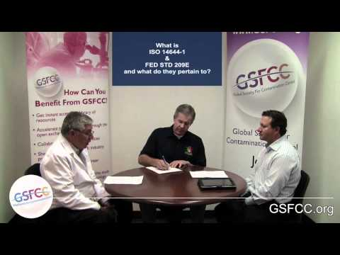 GSFCC - What Is ISO 14644-1 and FED STD 209E