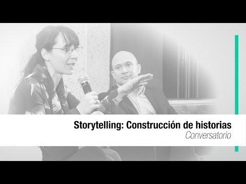 Storytelling: Construcción de historias