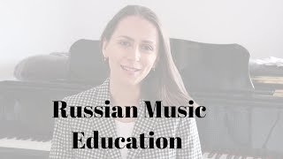 MUSIC EDUCATION IN RUSSIA - WHAT DOES IT LOOK LIKE?