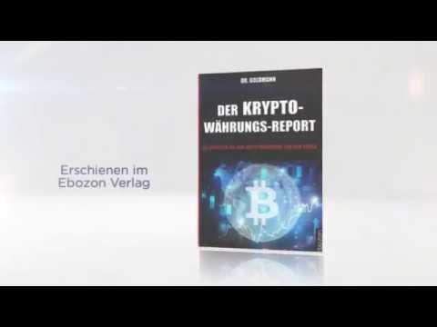 Der Kryptowährungs-Report eBook / Taschenbuch von Dr. Goldmann (Buchtrailer)