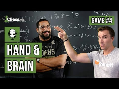 Hand & Brain Chess Game 4: Amateur Hour with Rensch and Urschel