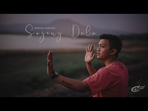 Sugeng Dalu  Official Video Clip  DENNY CAKNAN