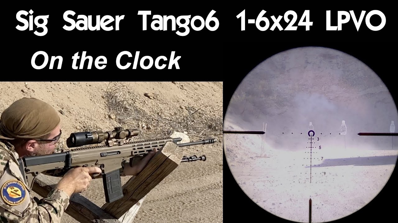 Sig Sauer Tango6 LPVO - On the Clock