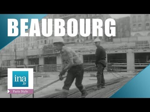 La construction du Centre Pompidou | Archive INA