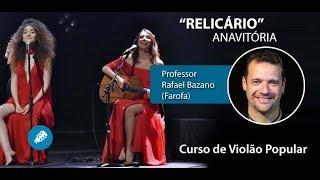 Baixar Relicário (Versão de Anavitória) - Aula de VIOLÃO POPULAR - Prof. Farofa