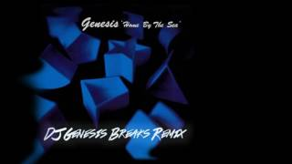 Genesis - Home By The Sea (dj genesis breaks remix)