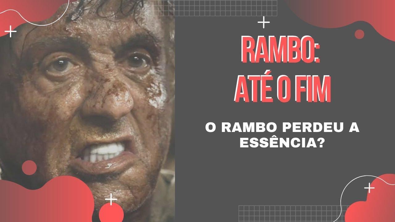 Crítica Rambo 5 - Até o Fim | Um filme para encerrar a saga (sem spoilers)
