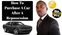 How To Buy A Car After A Repossession - Bad Credit Auto Loan Approval - GoSimplyPro