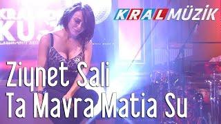 Kral Pop Akustik - Ziynet Sali - Ta Mavra Matia Su