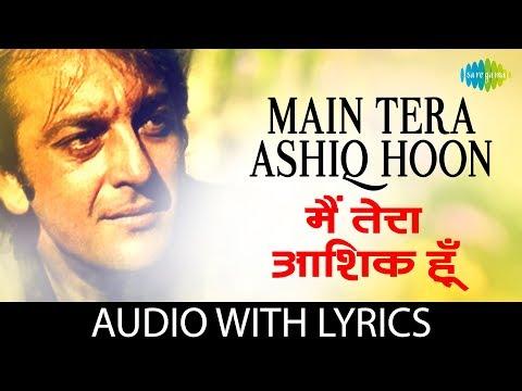 Main Tera Ashiq Hoon Song With Lyrics | मैं तेरा आशिक़ हूँ के बोल | Roop Kumar Rathod | Gumrah