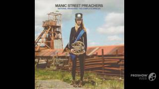 Manic Street Preachers - The Masses Against The Classes.