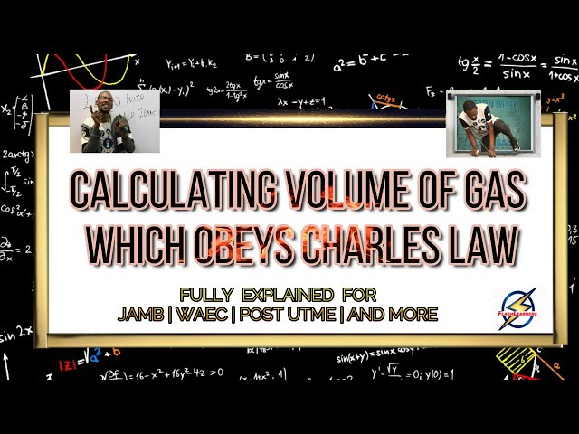Volume of Gas Which Obeys Charle's Law