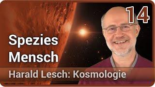 Harald Lesch  • Die Spezies Mensch in den Weiten des Alls | Kosmologie (14)