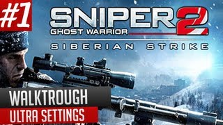 Sniper Ghost Warrior 2 Siberian Strike Gameplay Part 1 PC UltraSettings(MaxedOut) on HD 6970 2GB