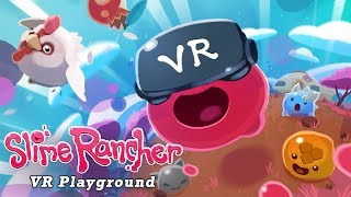 The slime rancher: vr playground is a fun new way to experience far, far range! download free dlc here: https://store.steampowered.com/app/939480/sli...
