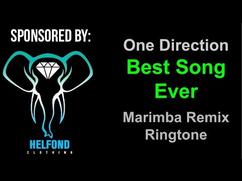 One Direction - Best Song Ever Marimba Ringtone and Alert