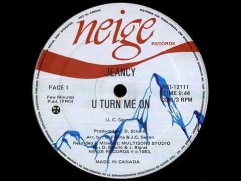 Jeancy - U Turn Me On (1983)