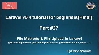 Laravel v5.4 Tutorial for beginners in hindi (Part#27) File Upload in Laravel