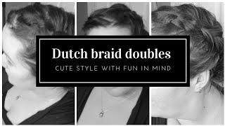 Dutch Braid Doubles