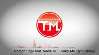 Morgan Page feat. Nadia Ali  - Carry Me (Dyro Remix)