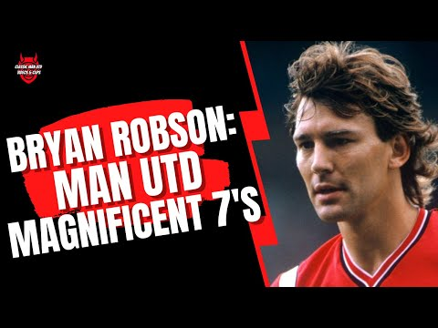 Bryan Robson - Man Utd Magnificent 7's