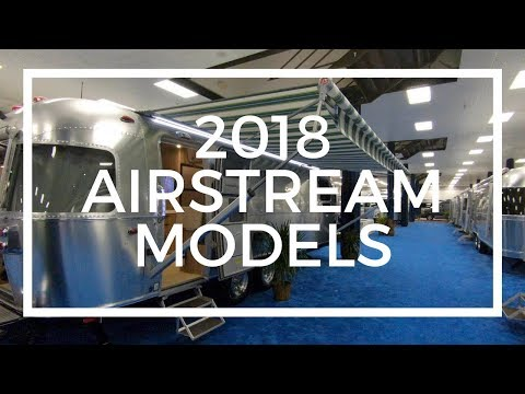 Airstream Tour: See Inside the 2018 Models of These Iconic RV Travel Trailers (FL RV Super Show)