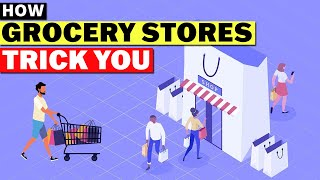 How Grocery Stories Trick You