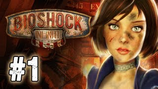 Bioshock Infinite Walkthrough - Part 1 Welcome to Columbia Ultra Let