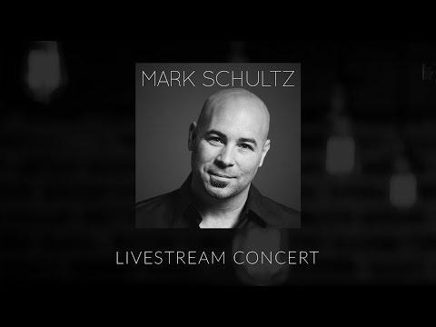 Livestream Concert w/ Mark Schultz