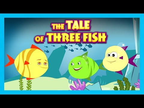 THE TALE OF THREE FISH | THE FISH STORY | BEDTIME STORY FOR KIDS