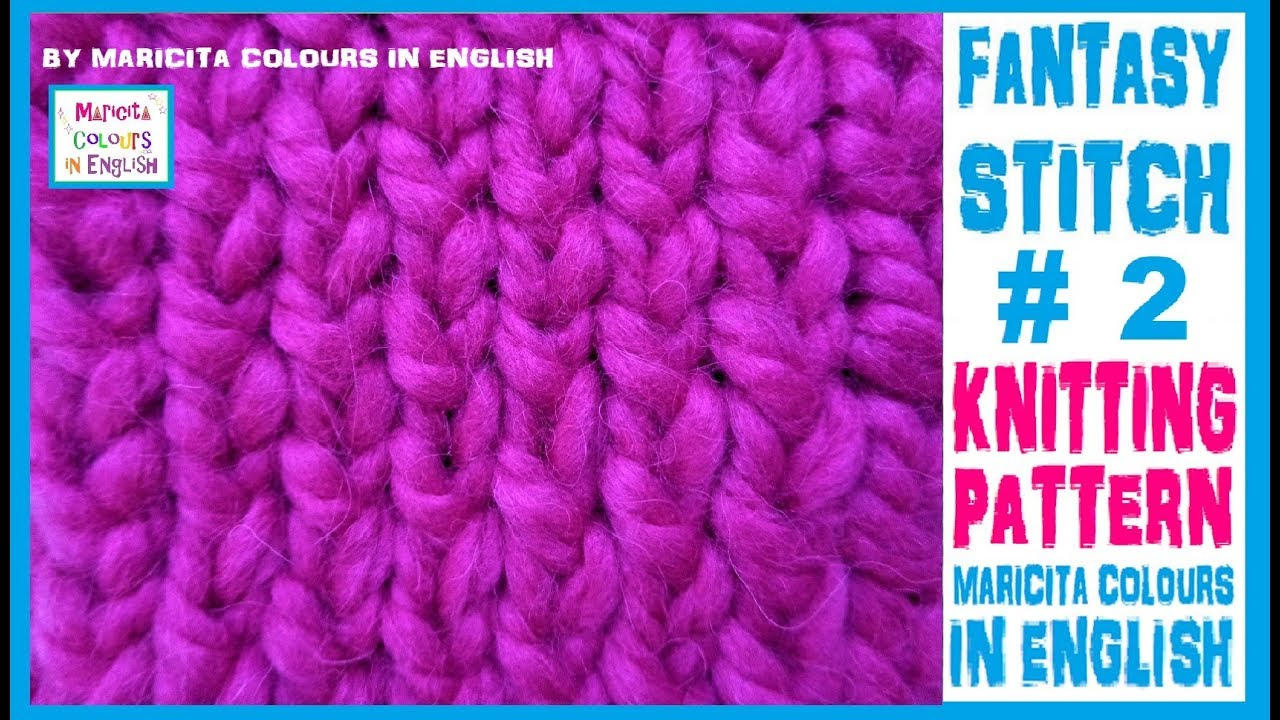 Knitting 2 Twisted Knit Stitch Easy Pattern By Maricita Colours In