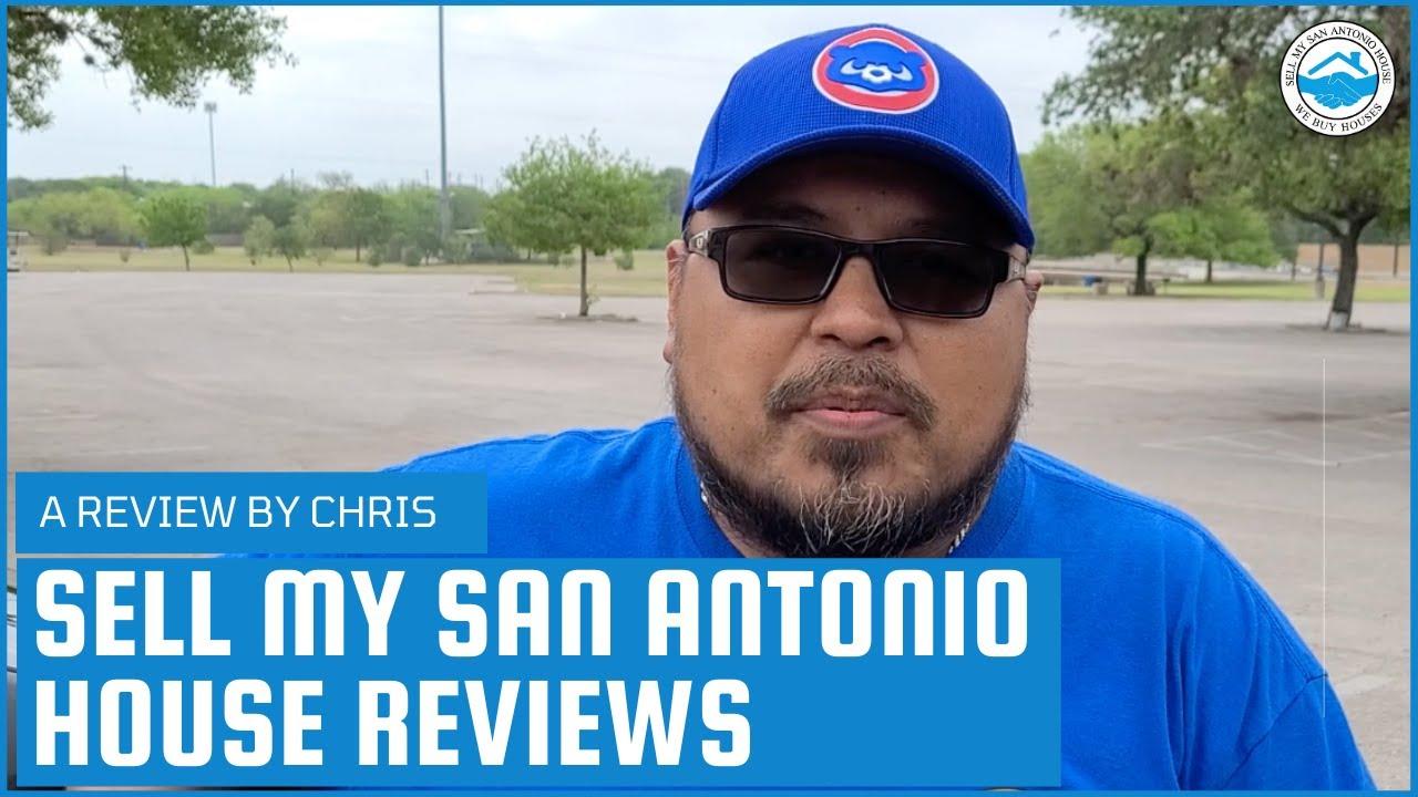 Chris Soriano's Testimonial | Sell My San Antonio House Review