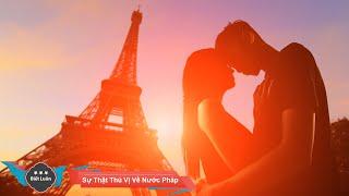 Cover images Những Sự Thật Thú Vị Về Nước Pháp