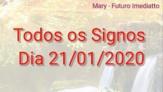 SIGNOS DIA 21/01/2020 GERAL | FUTURO IMEDIATTO Mary